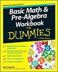 Basic Math and Pre–Algebra Workbook For Dummies book pdf free download