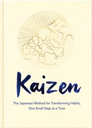 Kaizen: The Japanese Method for Transforming Habits, One Small Step at a Time Book Pdf Free Download