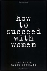 How to Succeed with Women book pdf free download