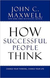 How Successful People Think: Change Your Thinking, Change Your Life Free Download. Best Self-Help Book.