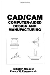 CAD/CAM: Computer-Aided Design and Manufacturing Book Pdf Free Download
