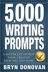5,000 Writing Prompts: A Master List of Plot Ideas, Creative Exercises, and More book pdf free download