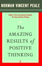 The Amazing Results Of Positive Thinking Free Download. Self-Help Book And Christian Literature.