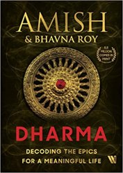 Dharma: Decoding the Epics for a Meaningful Life Book Pdf Free Download