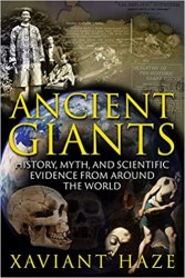Ancient Giants: History, Myth, and Scientific Evidence from around the World Book Pdf free download Book Drive