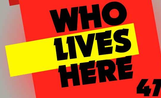 Who Lives Here 47