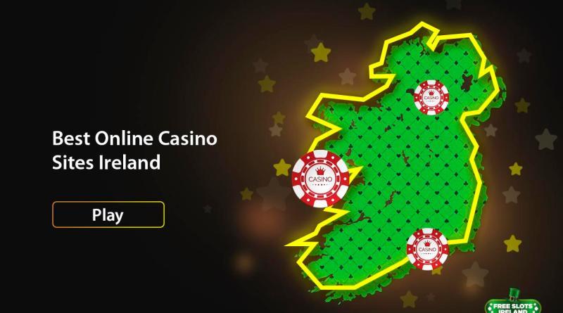 Best Online Casino Sites Ireland