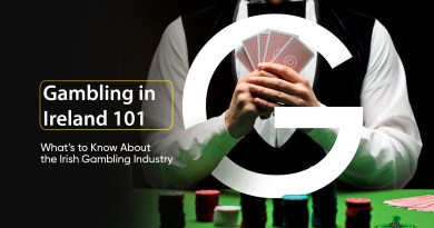 Gambling in Ireland 101 - The Irish Gambling Industry