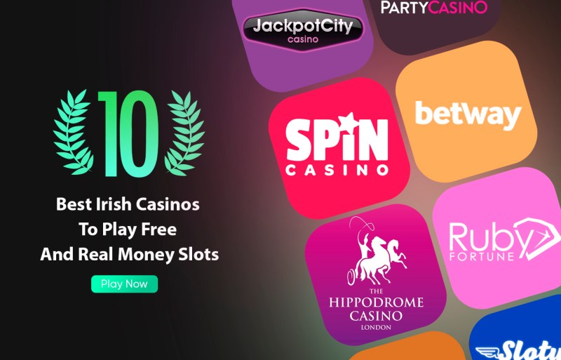 The Ten Best Irish Casinos To Play Free And Real Money Slots
