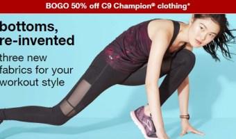 BOGO 50% all women's C9 Champion leggings, capris & pants.
