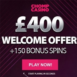 Chomp Casino 150 free spins and £400 welcome bonus