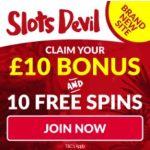 Slots Devil Casino   £10 bonus and 10 free spins   UK slot games