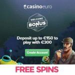 CasinoEuro | €300 free bonus and 100 free spins | 1000+ Games!