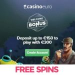 CasinoEuro   €300 free bonus and 100 free spins   1000+ Games!