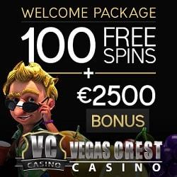 Vegas Crest Casino   100 free spins & 500% up to $/€2500 free bonus