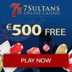 7 Sultans Casino 100% bonus up to €/$500 plus 100 extra free spins
