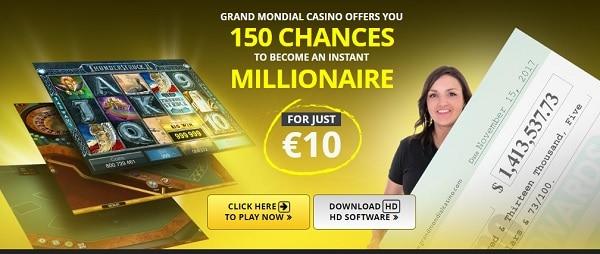 Grand Mondial Casino $10 free bonus and 150 free spins