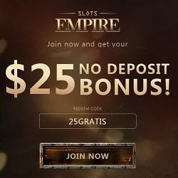 Slots Empire Casino $25 free chip code (exclusive no deposit bonus)
