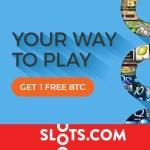 Slots.com Casino 1 Bitcoin (BTC) free bonus – mobile & desktop