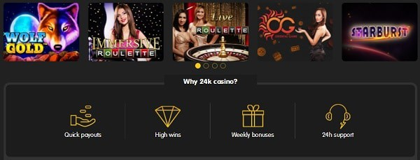 24K Casino slots, table games, live dealer, jackpots