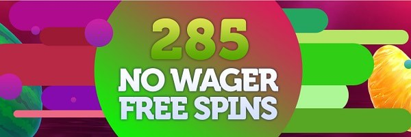 285 no wager free spins after deposit