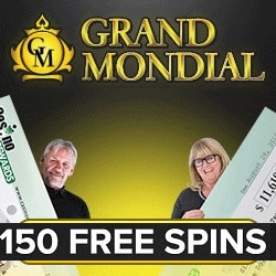 Grand Mondial Casino 150 free spins bonus on Mega Moolah