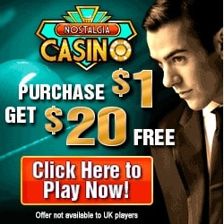 Nostalgia Casino 20 free spins and 2000% free bonus on 1st deposit