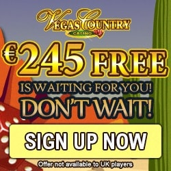 Vegas Country Casino - 100 free spins and 150% up to €245 free bonus