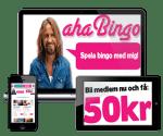Aha Bingo – 50kr gratis bonus and 100 free spins – Online Casino