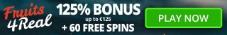 Fruits 4 Real Casino 100 free spins and €375 welcome bonus