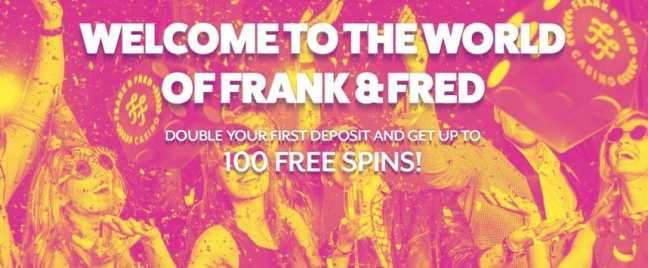 Frank & Fred Casino 100 free spins no deposit required