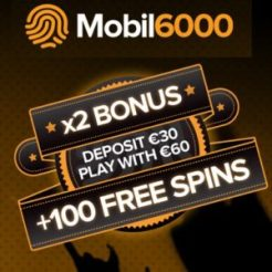 Mobil6000 Casino - 100% bonus and 100 free spins on mobile games