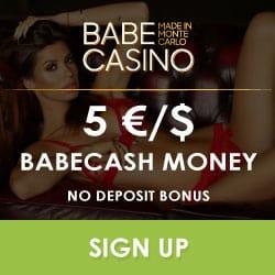 Babe Casino €5 no deposit   200 free spins   €2,500 free bonus
