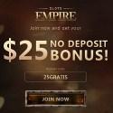 Slots Empire Casino $5, $10, $15, $20, or $25 free chip bonus