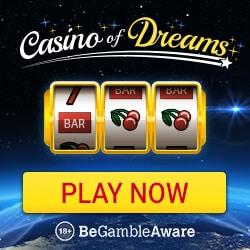 Casino of Dreams 100 free spins and £1000 free bonus - UK licensed