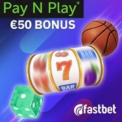 Fastbet Pay N Play Casino €50 free spins bonus on deposit via Trustly