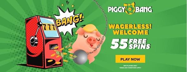 Piggy Bang Casino 55 free spins no wager bonuses