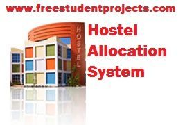 Hostel Allocation System