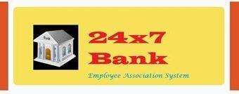 24X7 Bank Employee Association System