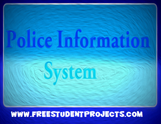 Police Information System