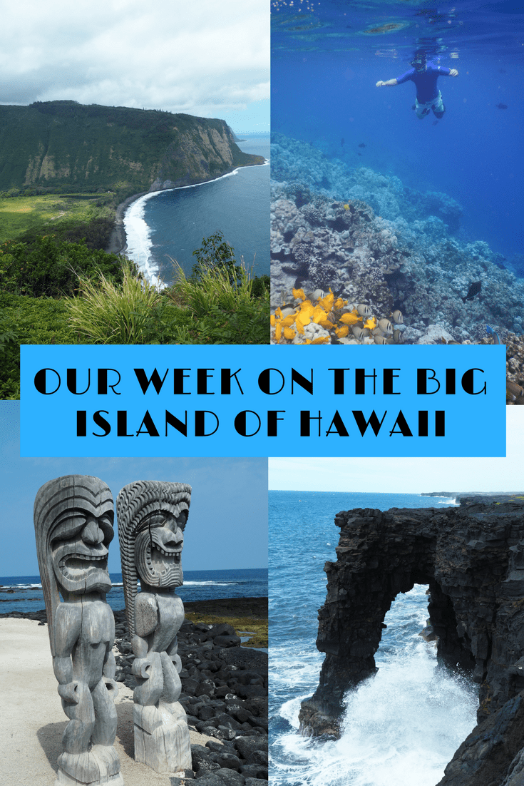 Our week on the Big Island of Hawaii