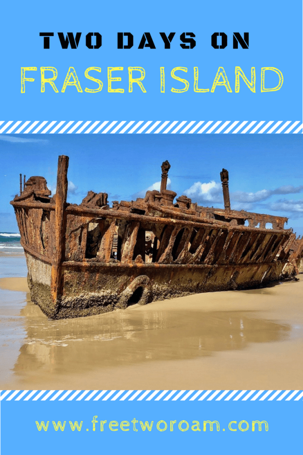Two days on Fraser Island - the world's largest sand island