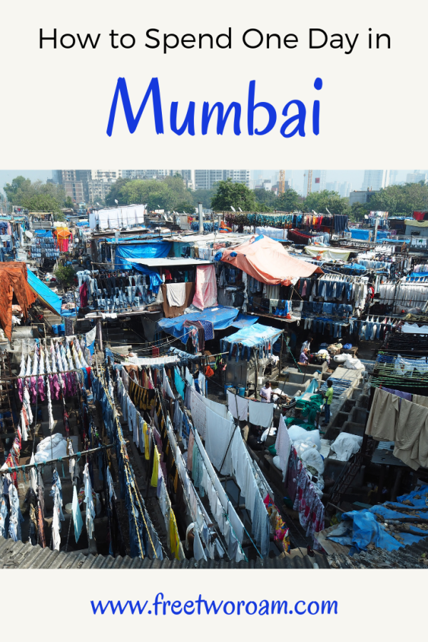 How to Spend One Day in Mumbai