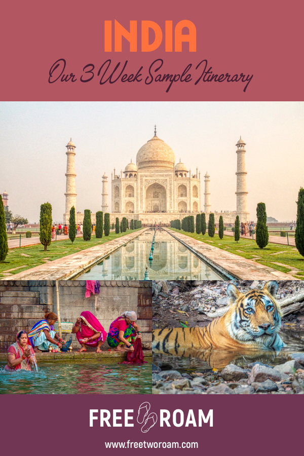 A 3-Week Sample Itinerary for India