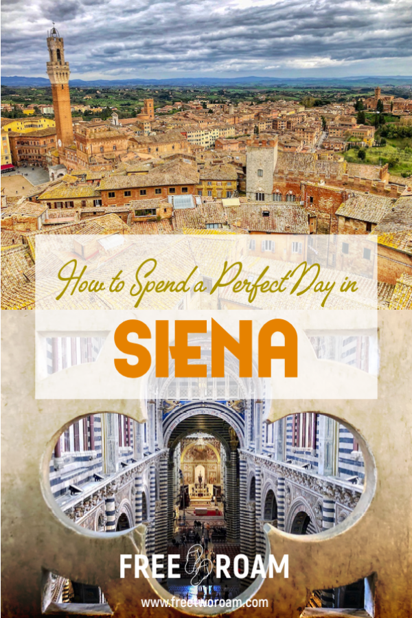 How to Spend a Perfect Day in Siena, Tuscany