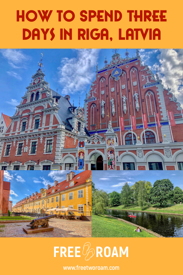 How to Spend Three Days in Riga, Latvia