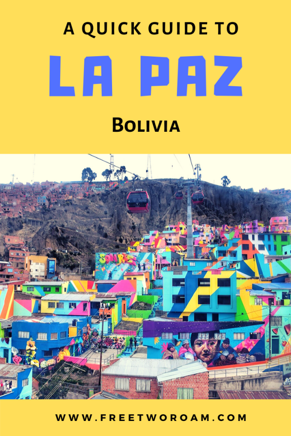 A Quick Guide to La Paz, Bolivia
