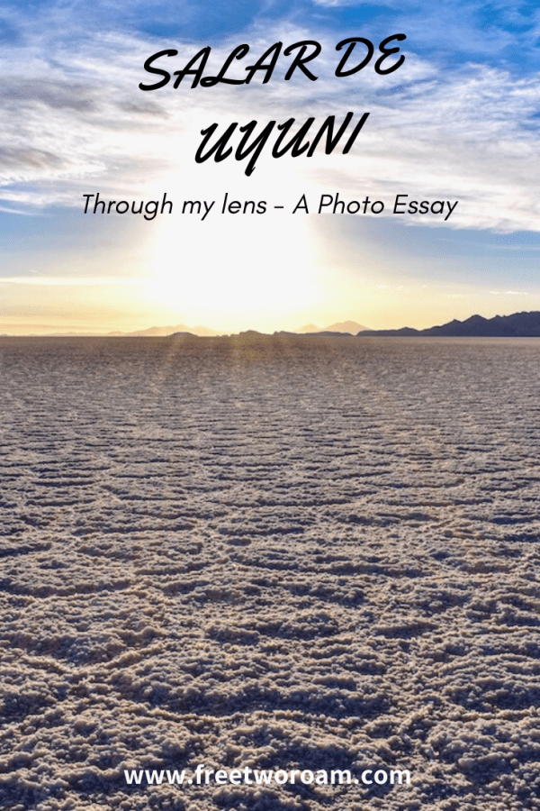 The Salar de Uyuni Through My Lens: A Photo Essay