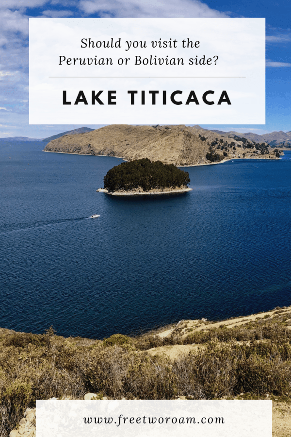 Lake Titicaca: Should You Visit the Peruvian or Bolivian side?