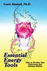 Book: Essential Energy Tools: How to Develop Your Clairvoyant Skills